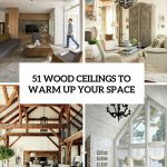 50+ Stunning Wood Ceiling Design Ideas To Spice Up Your Living Room